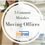 5 Common Mistakes Moving Offices via Integrand