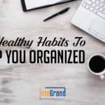 healthy-habits-keep-you-Office organized